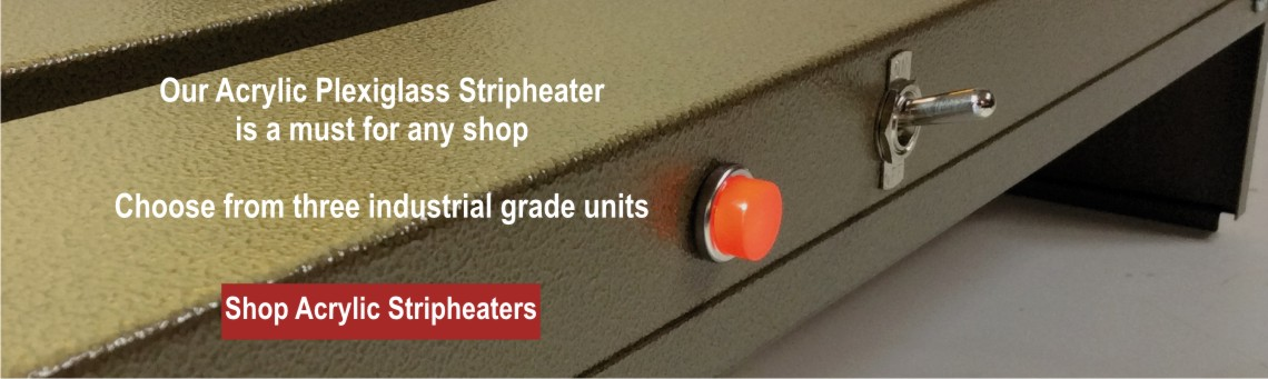 Shop Acrylic Plexiglass Strip Heaters